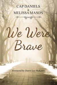 we_were_brave_cap_daniels_melissa_mason